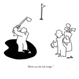 """Better use the ink wedge"" - New Yorker Cartoon"