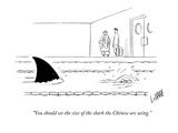 """You should see the size of the shark the Chinese are using"" - New Yorker Cartoon"