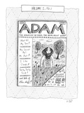 "A mock-up of a magazine called ""Adam "" by/for/about Adam  The cover inclu…"" - New Yorker Cartoon"