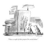 """""""I have a couple of other projects I'm excited about"""" - New Yorker Cartoon"""