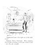 American Lady: Get right out of this bathroom!-French Bath Steward: Mais  … - New Yorker Cartoon