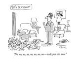"90's Discipline-""No  no  no  no  no  no  no  no — well  just this once"" - New Yorker Cartoon"