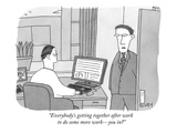 """Everybody's getting together after work to do some more work—you in"" - New Yorker Cartoon"