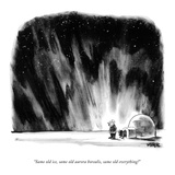 """Same old ice  same old aurora borealis  same old everything!"" - New Yorker Cartoon"