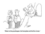 """Observe the grasshopper  the honeybee and the Dow Jones"" - Cartoon"