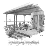"""I've got an idea for a story: Gus and Ethel live on Long Island  on the N…"" - New Yorker Cartoon"