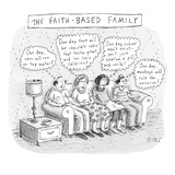 """The Faith-Based Family"" A family sits on the couch The dad thinks  ""One…"" - New Yorker Cartoon"