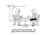 """I know I'm in love this time—he never seems to run out of money!"" - Cartoon"
