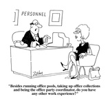 """""""Besides running office pools  taking up office collections and being the …"""" - Cartoon"""