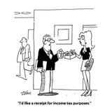 """I'd like a receipt for income tax purposes"" - Cartoon"