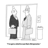 """I've got a mind to sue that chiropractor"" - Cartoon"