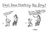 She's Been Teaching Too Long! - Cartoon