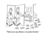 """Watch your step  Monica's on another fad diet"" - Cartoon"