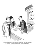 """""""May I ask you  sir  if our little jingle on TV had anything to do with yo…"""" - New Yorker Cartoon"""