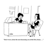"""Don't worry about the men harassing you at this firm  honey   ""  - Cartoon"