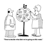 """Time to decide what diet we're going on this week"" - Cartoon"