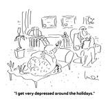 """I get very depressed around the holidays"" - Cartoon"