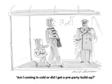 """""""Am I coming in cold or did I get a pre-party build-up"""" - Cartoon"""
