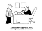 """I hate to fire you  Osgood  but I don't want to get a reputation for fair…"" - Cartoon"