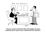"""Just so we don't get hit for false advertising  let's have somebody throw…"" - Cartoon"