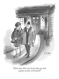 """""""Notice how their eyes lit up when you stole a glance at your wristwatch"""" - New Yorker Cartoon"""