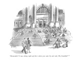 """""""Remember I was sitting right up there when you came by and said  'Hi  be… - New Yorker Cartoon"""