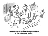 """There's a flaw in your experimental design All the mice are scorpios"" - Cartoon"