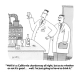 """Well it's a California chardonnay all right  but as to whether or not it'…"" - Cartoon"