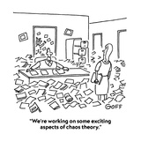 """We're working on some exciting aspects of chaos theory"" - Cartoon"