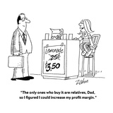 """The only ones who buy it are relatives  Dad  so I figured I could increas…"" - Cartoon"