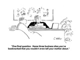 """One final question  Name three business sites you've bookmarked that you…"" - Cartoon"