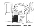 """What wine goes well with a nagging wife"" - Cartoon"