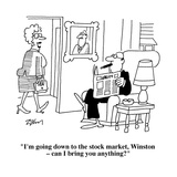 """""""I'm going down to the stock market  Winston—can I bring you anything"""" - Cartoon"""