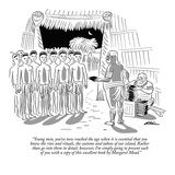 """Young men  you've now reached the age when it is essential that you know …"" - New Yorker Cartoon"