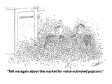 """Tell me again about the market for voice-activated popcorn"" - Cartoon"