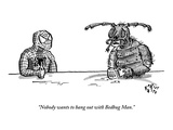 """Nobody wants to hang out with Bedbug Man"" - New Yorker Cartoon"