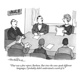 """That was a fine report  Barbara But since the sexes speak different lang…"" - New Yorker Cartoon"