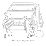 """This is the part of the job that I hate"" - New Yorker Cartoon"