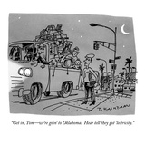 """Get in  Tom—we're goin' to Oklahoma  Hear tell they got 'lectricity"" - New Yorker Cartoon"