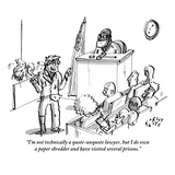"""I'm not technically a quote-unquote lawyer  but I do own a paper shredder…"" - New Yorker Cartoon"