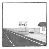 "A welcome sign to Texas is seen next to a building with a sign saying ""las… - New Yorker Cartoon"
