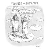 """Trouble in Paradise"" One angel says to another  ""I feel a draft There's…"" - New Yorker Cartoon"