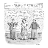 """Survivors of Near-Flu Experiences"" - New Yorker Cartoon"
