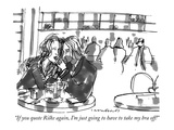 """If you quote Rilke again  I'm just going to have to take my bra off!"" - New Yorker Cartoon"