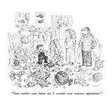 """""""Sam  neither your father nor I consider your response appropriate"""" - New Yorker Cartoon"""