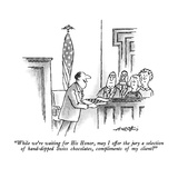 """""""While we're waiting for His Honor  may I offer the jury a selection of ha…"""" - New Yorker Cartoon"""