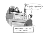 Incompetent to Stand Trial - New Yorker Cartoon