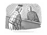 """You mean to say there was a file in that cake you sent me!"" - New Yorker Cartoon"