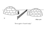 """Serve again—I wasn't ready"" - New Yorker Cartoon"