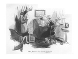 """""""But  Mother! You haven't lived yet"""" - New Yorker Cartoon"""